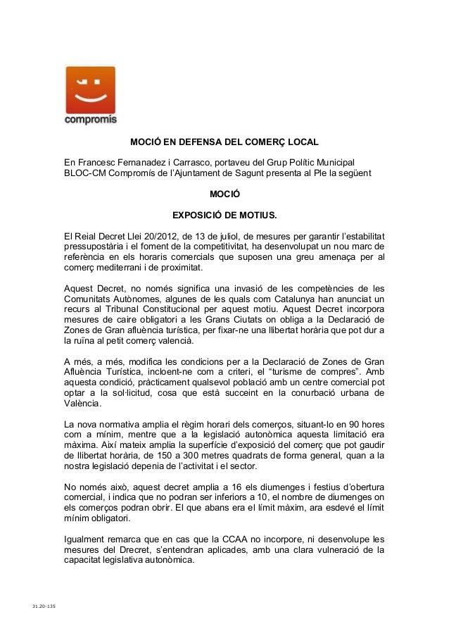 MOCIÓ EN DEFENSA DEL COMERÇ LOCAL            En Francesc Fernanadez i Carrasco, portaveu del Grup Polític Municipal       ...