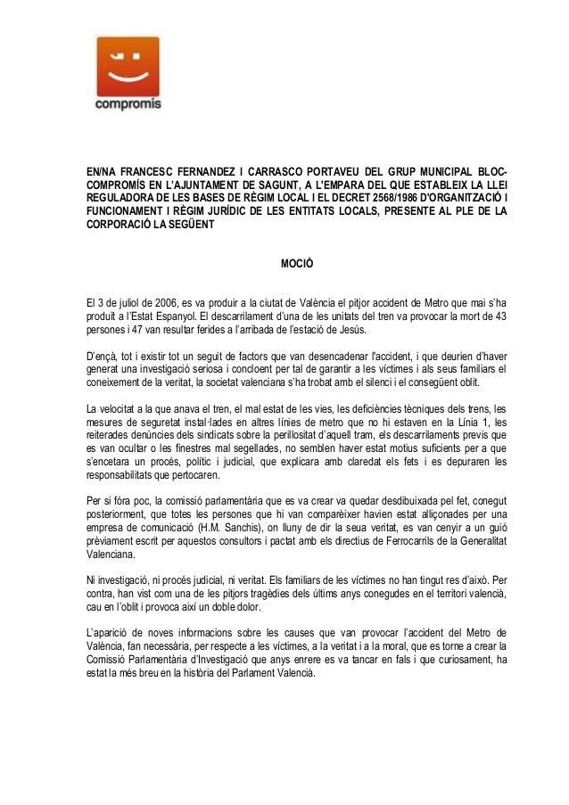 EN/NA FRANCESC FERNANDEZ I CARRASCO PORTAVEU DEL GRUP MUNICIPAL BLOC-COMPROMÍS EN L'AJUNTAMENT DE SAGUNT, A LEMPARA DEL QU...