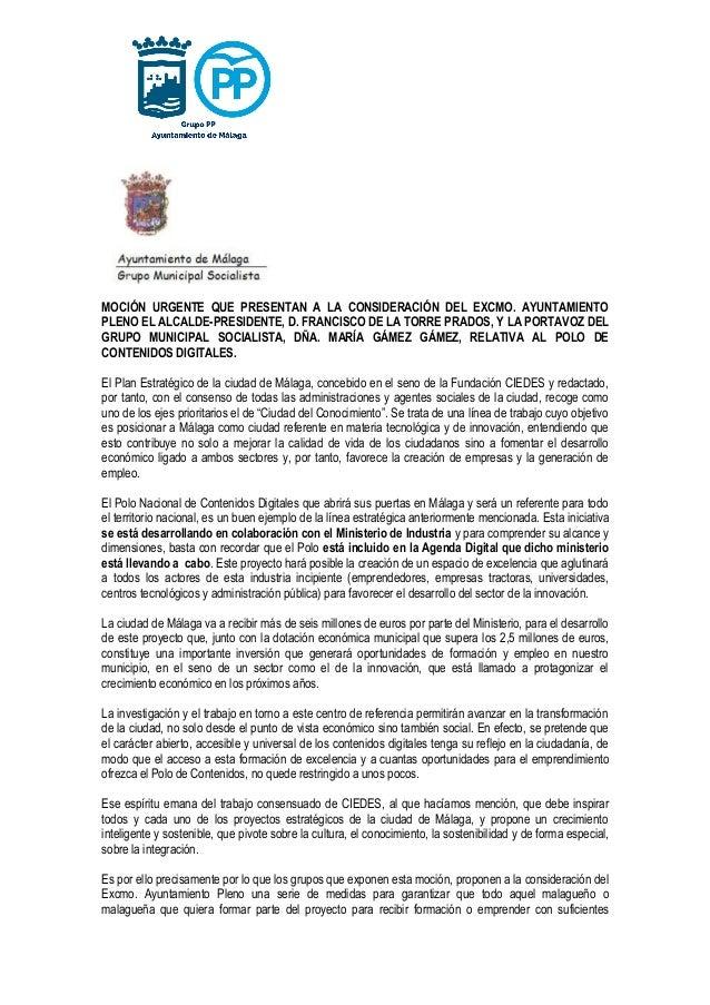 MOCIÓN URGENTE QUE PRESENTAN A LA CONSIDERACIÓN DEL EXCMO. AYUNTAMIENTO PLENO EL ALCALDE-PRESIDENTE, D. FRANCISCO DE LA TO...