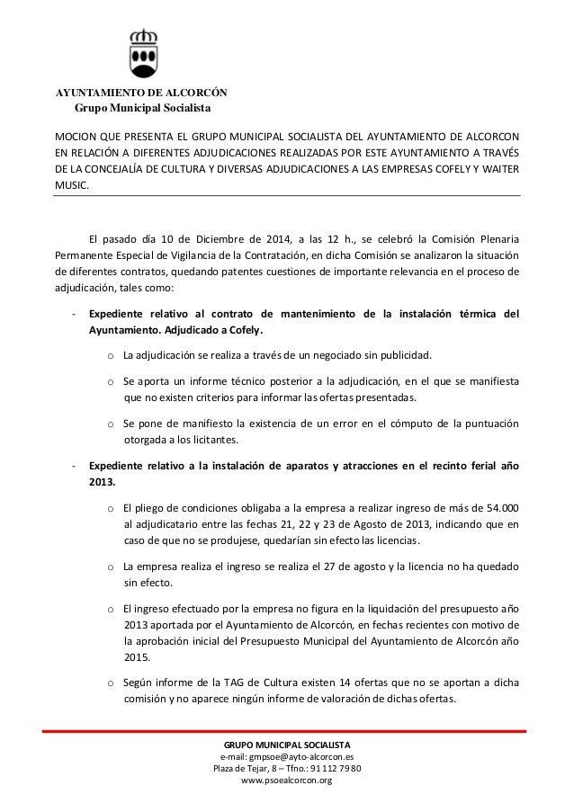 GRUPO MUNICIPAL SOCIALISTA e-mail: gmpsoe@ayto-alcorcon.es Plaza de Tejar, 8 – Tfno.: 91 112 79 80 www.psoealcorcon.org MO...