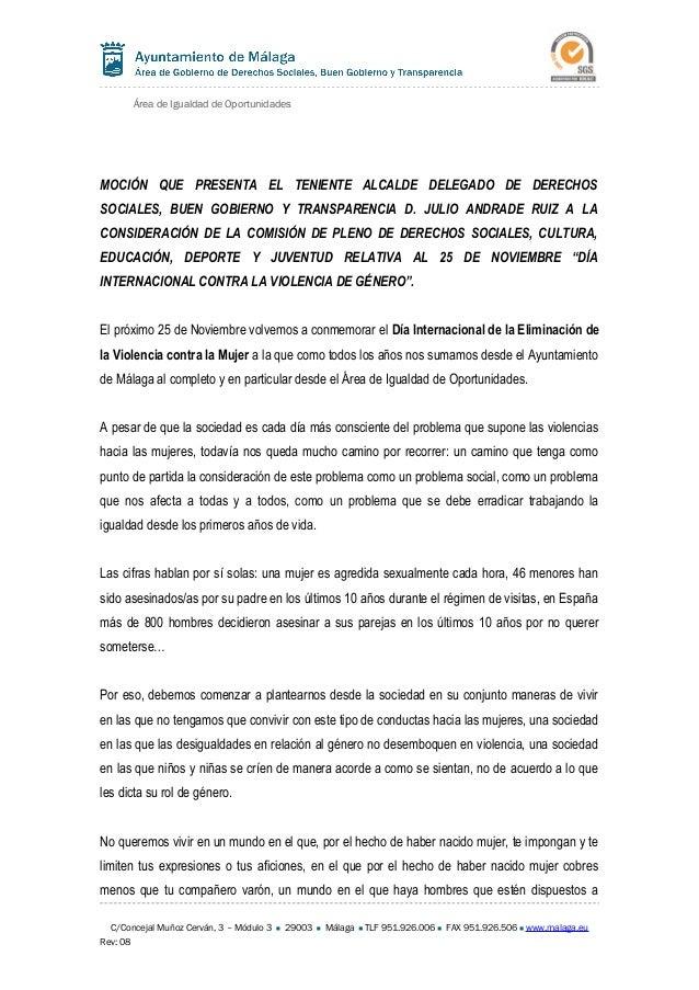 Área de Igualdad de Oportunidades MOCIÓN QUE PRESENTA EL TENIENTE ALCALDE DELEGADO DE DERECHOS SOCIALES, BUEN GOBIERNO Y T...