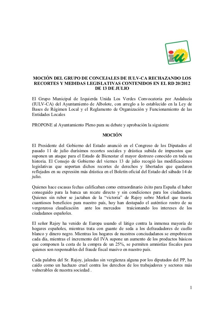 MOCIÓN DEL GRUPO DE CONCEJALES DE IULV-CA RECHAZANDO LOSRECORTES Y MEDIDAS LEGISLATIVAS CONTENIDOS EN EL RD 20/2012       ...