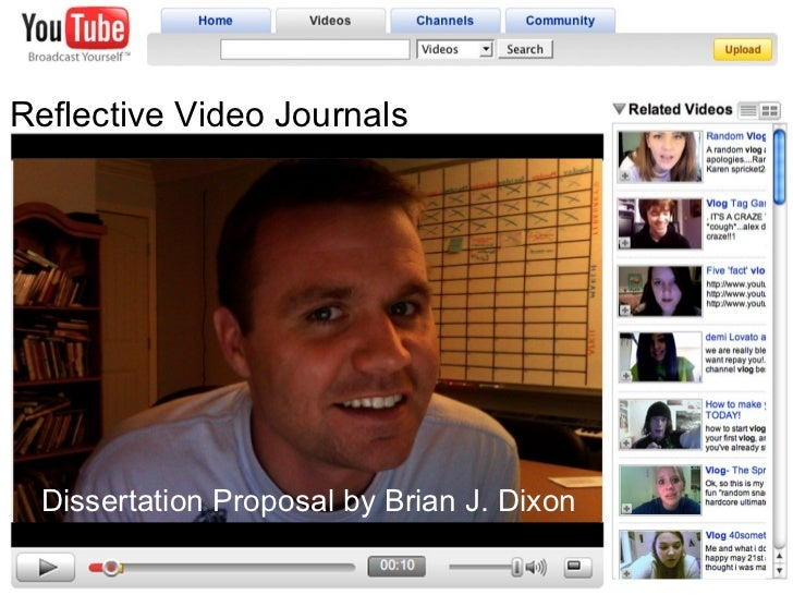 Reflective Video Journals Dissertation Proposal by Brian J. Dixon