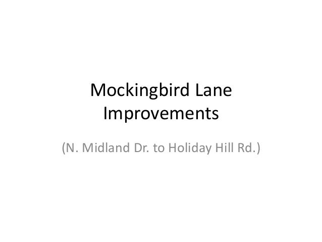 Mockingbird Lane Improvements (N. Midland Dr. to Holiday Hill Rd.)