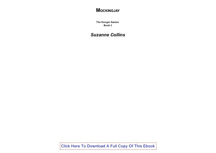 MOCKINGJAY                  The Hunger Games                       Book 3               Suzanne CollinsClick Here To Downl...