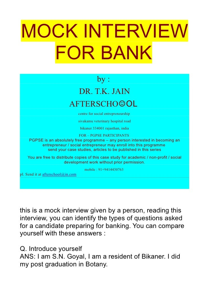 MOCK INTERVIEW   FOR BANK                                   by :                               DR. T.K. JAIN              ...