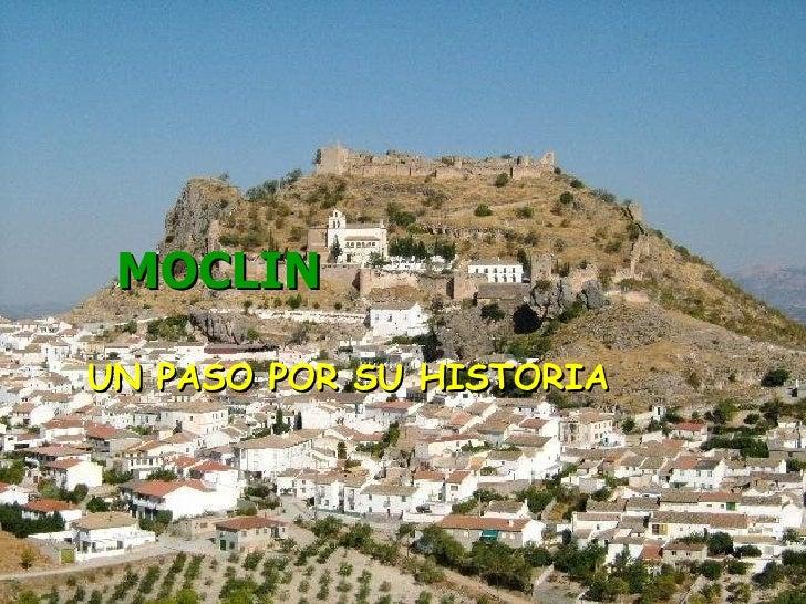 MOCLIN UN PASO POR SU HISTORIA