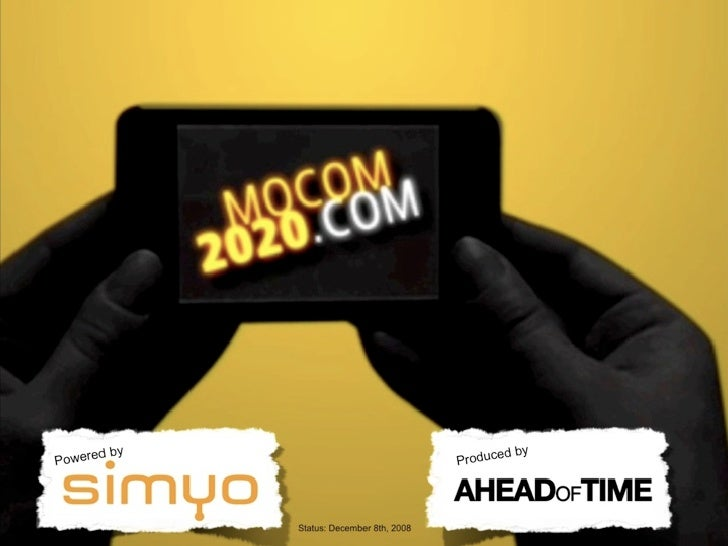 MOCOM 2020 - The future of mobile - Project Preview