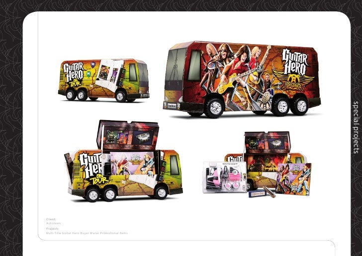 special projects Client: Activision Project: Multi-Title Guitar Hero Buyer Mailer Promotional Items