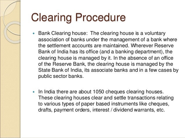 Clear Bank Cheque Clearing Procedure  Bank