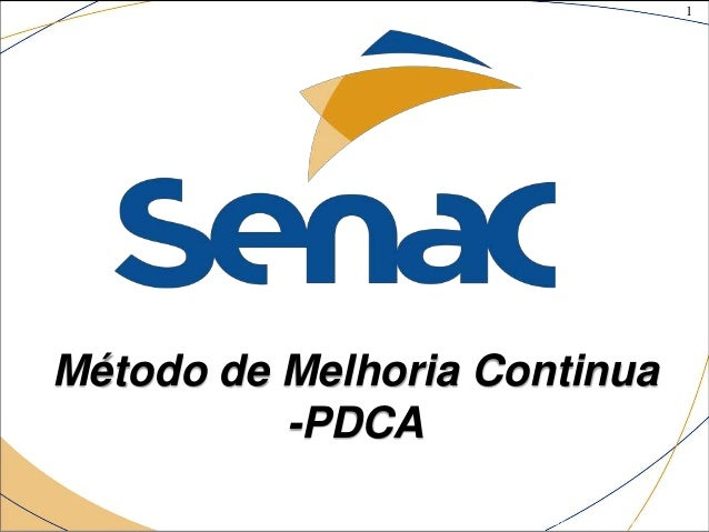 1 ©The McGraw-Hill Companies, Inc., 2004 Método de Melhoria Continua -PDCA