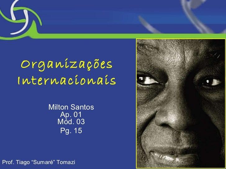 Mod03 organizacoes internacionais