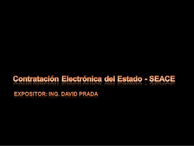 I. SEACE.- Conceptos, Acceso y manejo II. Proceso de Selección III. 9 Mejoras en el SEACE IV. RNP V. Taller Practico Nro. ...