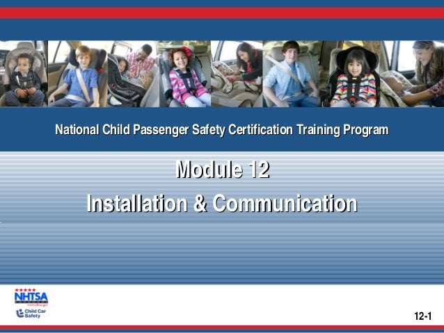National Child Passenger Safety Certification Training Program National Child Passenger Safety Certification Training Prog...