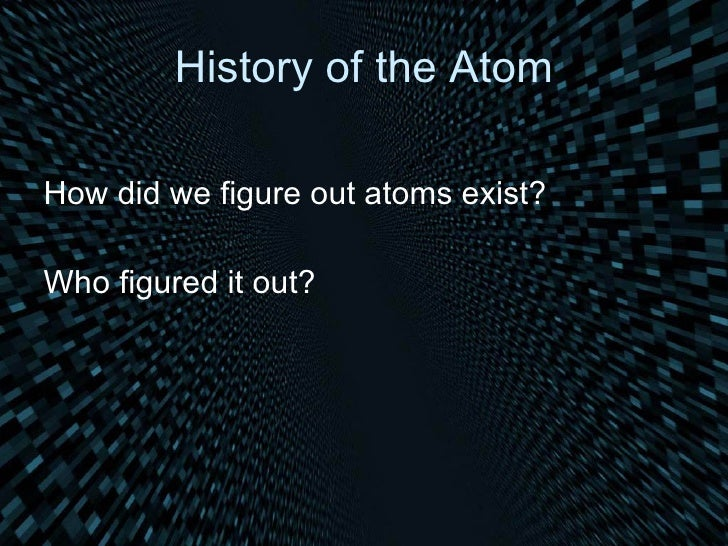 Mod+13,+History+Of+Atom+Part+A