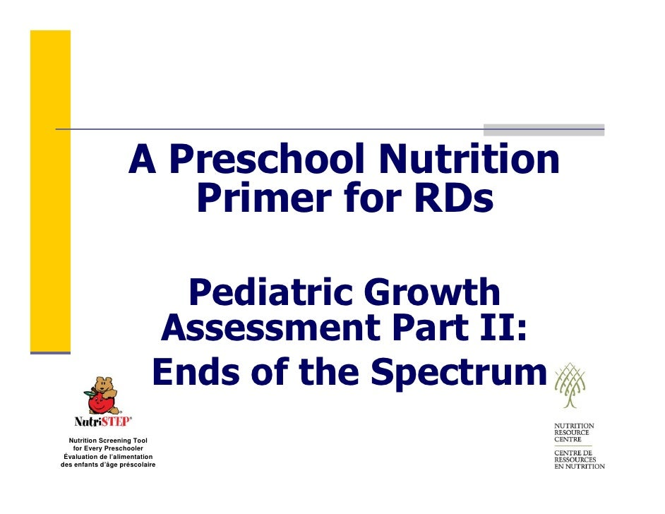 A Preschool Nutrition                        Primer for RDs                               Pediatric Growth                ...