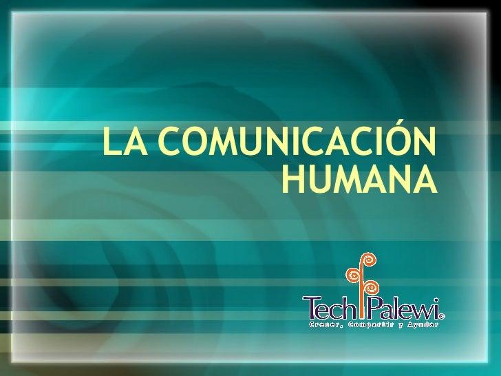 ¿Qué es la comunicación humana?