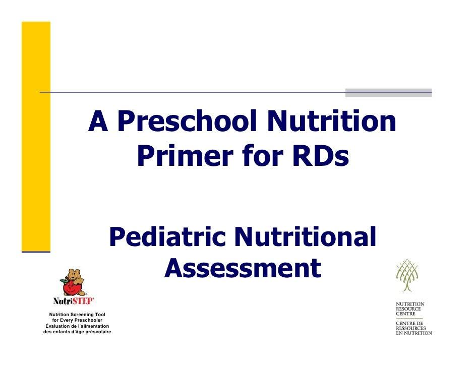 A Preschool Nutrition                       Primer for RDs                             Pediatric Nutritional              ...
