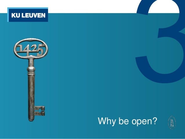 Why be open?