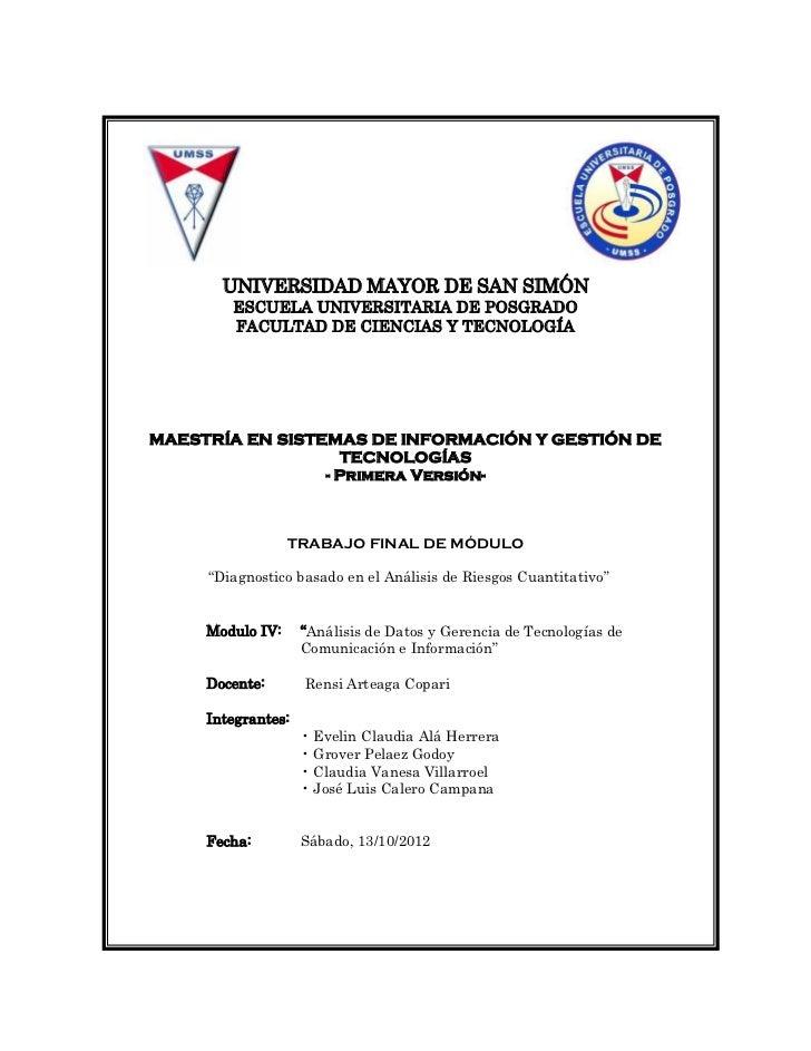 UNIVERSIDAD MAYOR DE SAN SIMÓN        ESCUELA UNIVERSITARIA DE POSGRADO        FACULTAD DE CIENCIAS Y TECNOLOGÍAMAESTRÍA E...