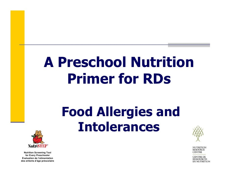 A Preschool Nutrition                        Primer for RDs                                  Food Allergies and           ...