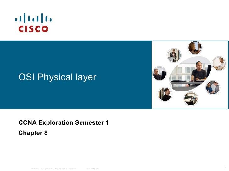 OSI Physical layer CCNA Exploration Semester 1 Chapter 8