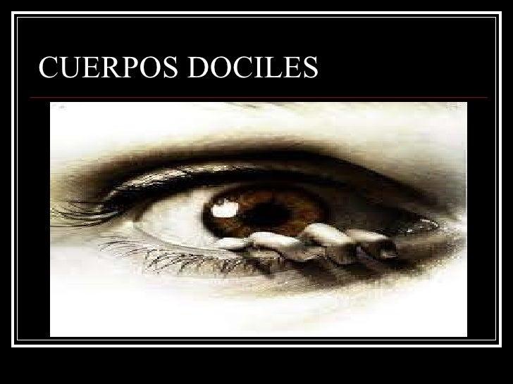 CUERPOS DOCILES