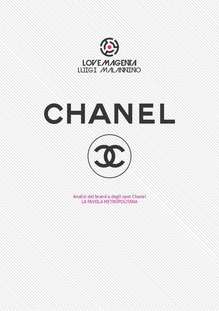 LUIGI MALANNINOAnalisi del brand e degli spot Chanel    LA FAVOLA METROPOLITANA
