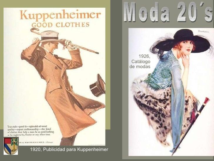 1920, Publicidad para Kuppenheimer Moda 20´s 1926, Catálogo de modas