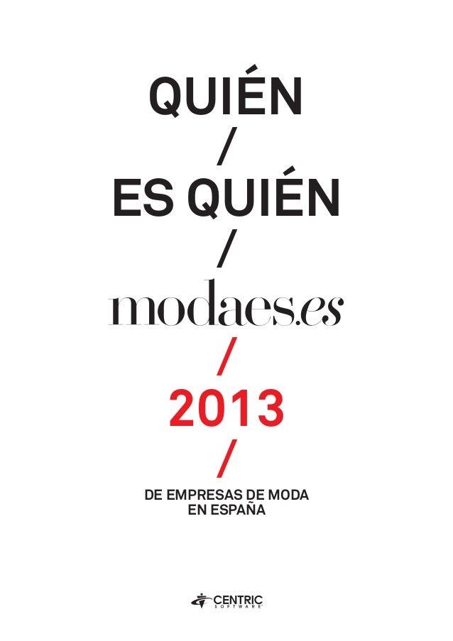 Quién / es Quién / / 2013 /DE Empresas de Moda en España
