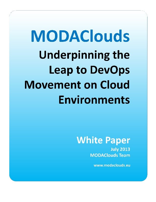 MODAClouds, Underpinning the Leap to DevOps Movement on Cloud Environments