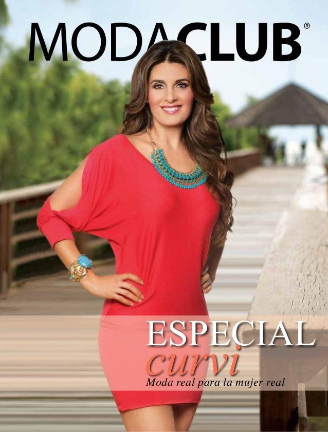 www.modaclub.mx  Los colores de las prendas pueden variar respecto a la fotografía Vigencia del 1 de Enero al 30 de Junio ...