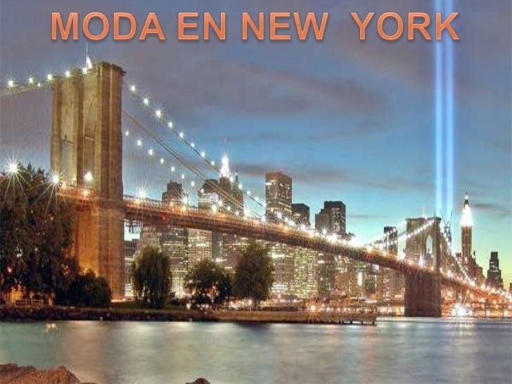 MODA EN NEW  YORK<br />