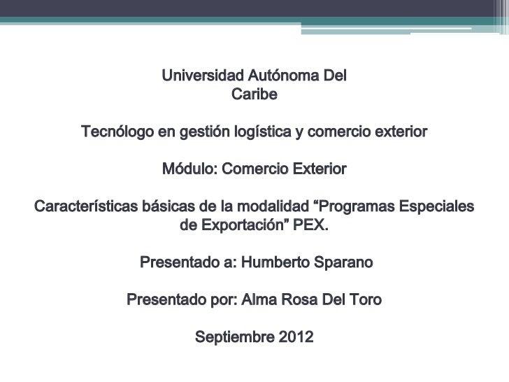 Universidad Autónoma Del                           Caribe      Tecnólogo en gestión logística y comercio exterior         ...