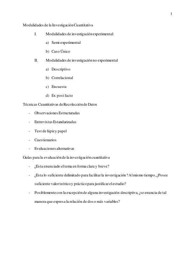 1Modalidades de la Investigación Cuantitativa       I.      Modalidades de investigación experimental:               a) Se...