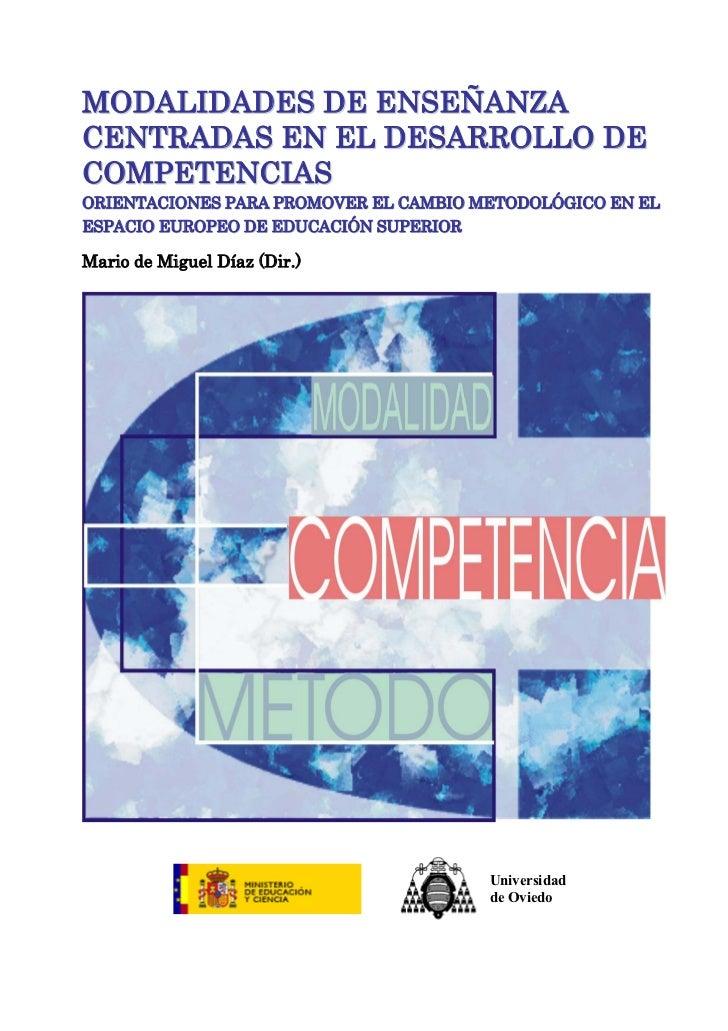 MODALIDADES DE ENSEÑANZACENTRADAS EN EL DESARROLLO DECOMPETENCIASORIENTACIONES PARA PROMOVER EL CAMBIO METODOLÓGICO EN ELE...