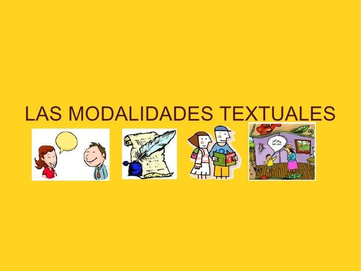 LAS MODALIDADES TEXTUALES