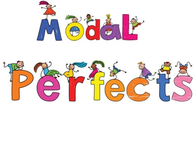Modal + Infinitive       Modal + have participleCAN                        CANCOULD                      COULDMAY         ...