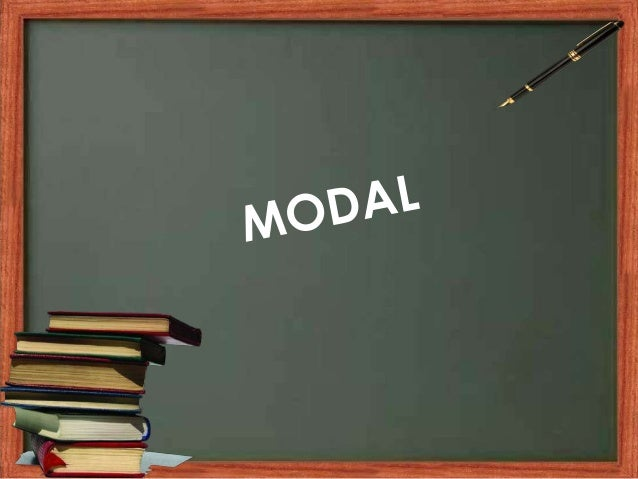 Now Lets See How Modals Is Used In Above Slide! ?And Why It Is Used!?