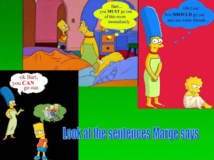 Look at the sentences Marge says