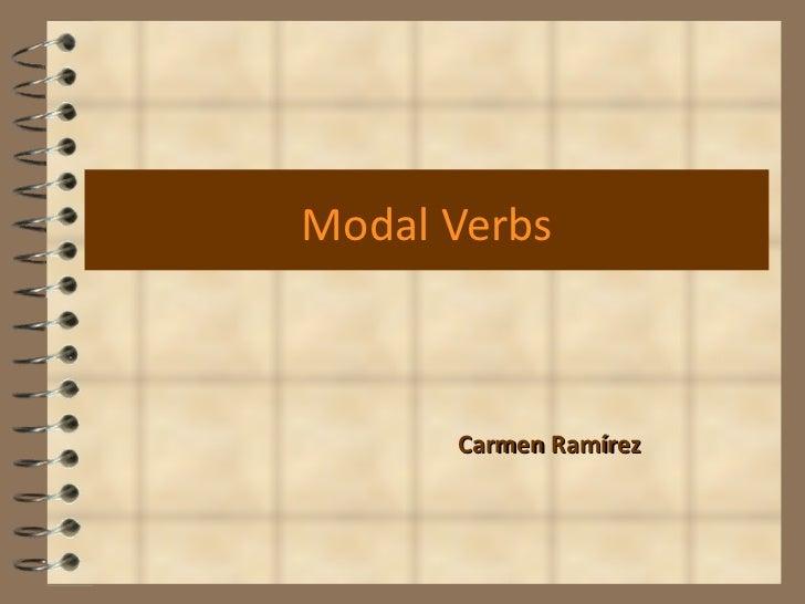 Modal Verbs Carmen Ramírez