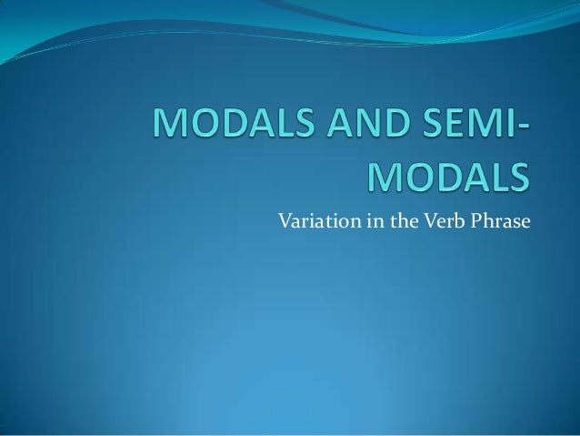 Variation in the Verb Phrase