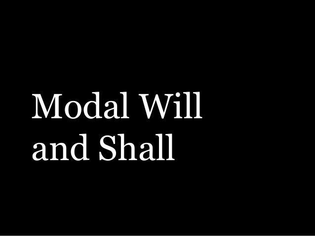 Modal Willand Shall
