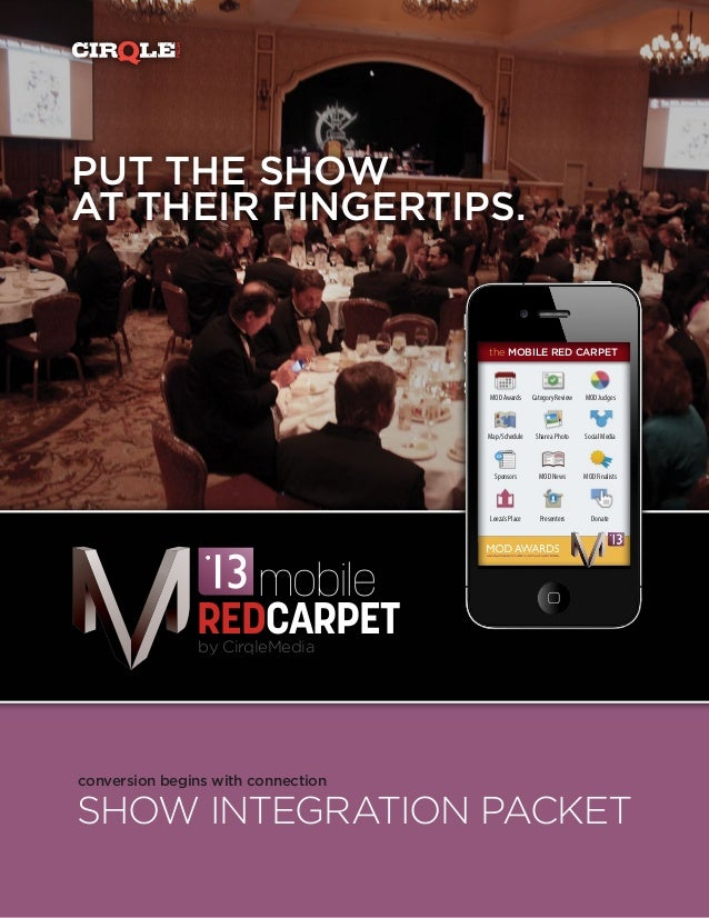 MEDIAPUT THE SHOWAT THEIR FINGERTIPS.                                     the MOBILE RED CARPET                           ...
