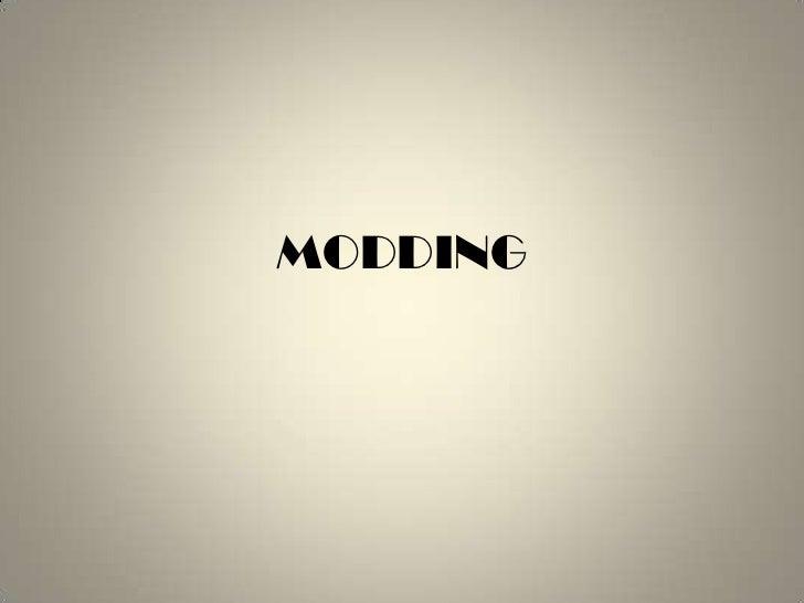 Modding<br />