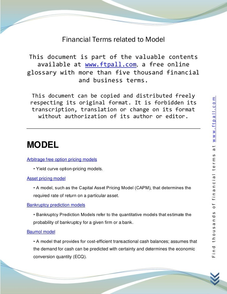Financial Terms related to Model This document is part of the valuable contents   available at www.ftpall.com, a free onli...