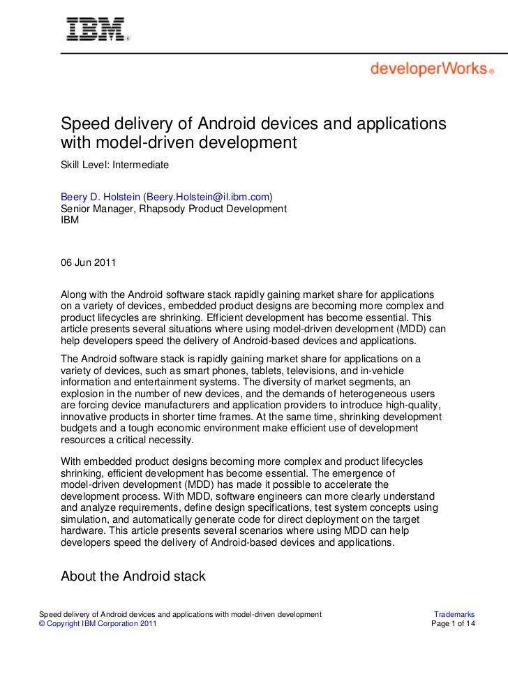 Speed delivery of Android devices and applications      with model-driven development      Skill Level: Intermediate      ...