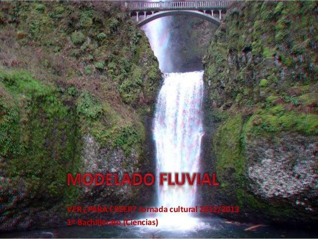 Modelado fluvial