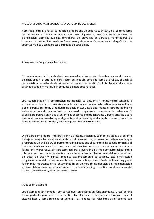 MODELAMIENTO MATEMATICO PARA LA TOMA DE DECISIONEShome.ubalt.edu: El análisis de decisión proporciona un soporte cuantitat...