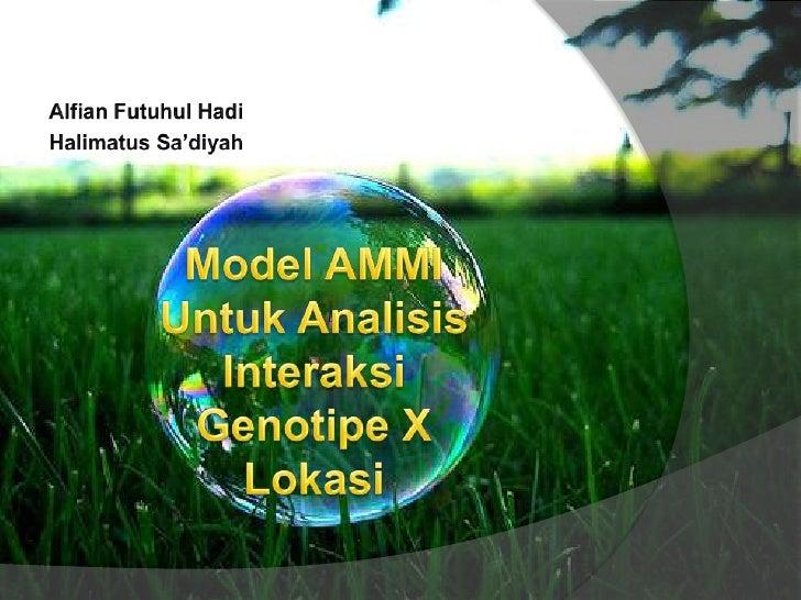 Model Ammi Untuk Analisis Interaksi Genotipe X Lokasi